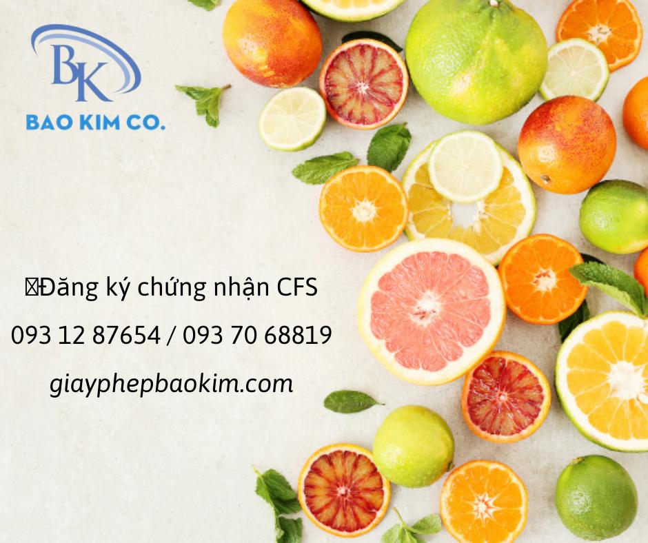 đăng ký giấy chứng nhận CFS trái cây sấy dẻo
