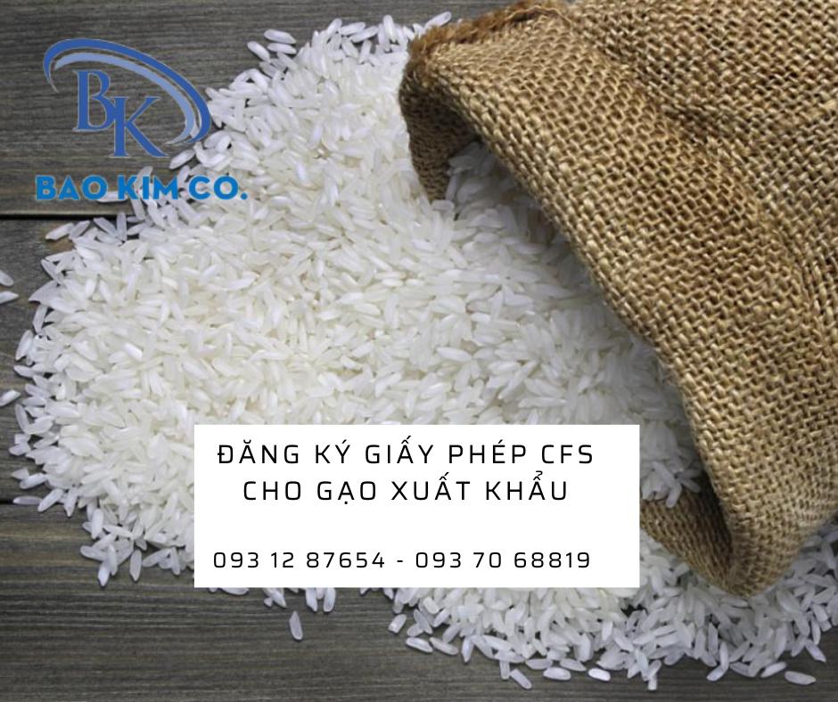 Doanh nghiệp đăng ký giấy phép lưu hành tự do CFS cho gạo xuất khẩu như thế nào