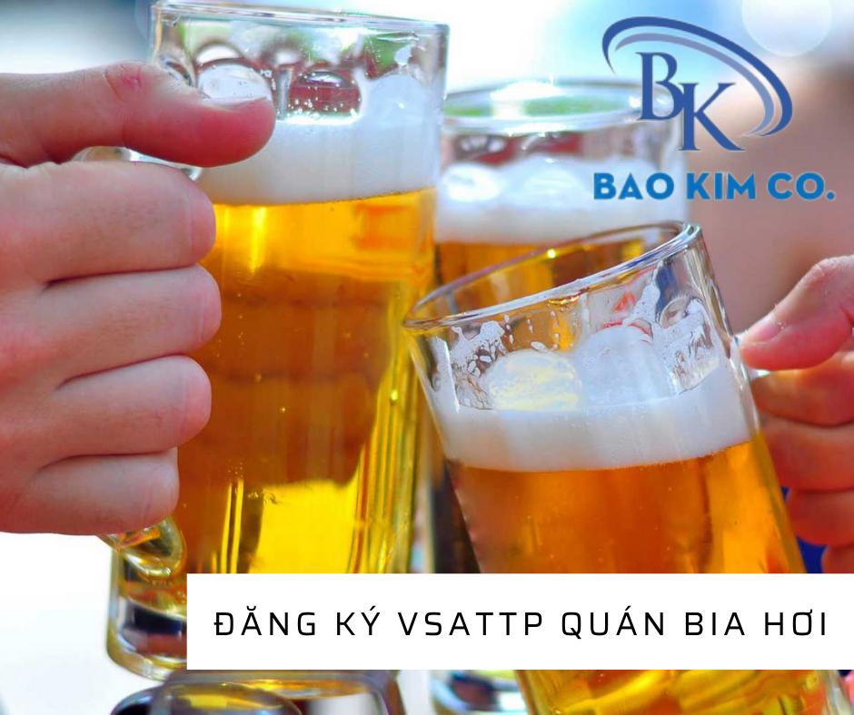 giấy chứng nhận cơ sở đủ điều kiện VSATTP quán bia hơi